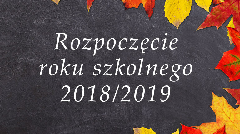 Rozpoczęcie roku szkolnego 2018/2017
